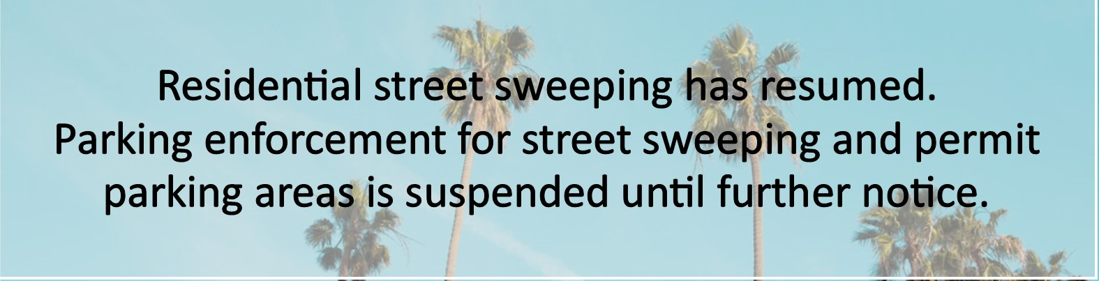COVID 19 - Banner for Street Sweeping AND Parking enforcement
